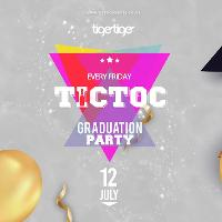 Tic Toc at Tiger Fridays - Graduation Party