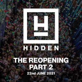 Hidden: The Reopening Part 2