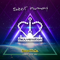 Rejuvenation - Sweet Harmony Rave