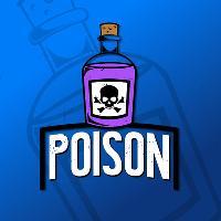Poison! PART 2