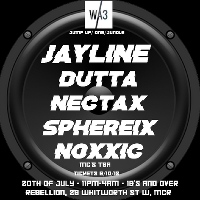 Wa3 Collective presents: Jayline/Dutta/Nectax +more