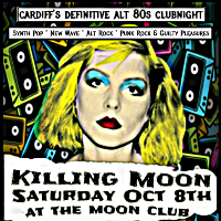 Killing Moon - 80s Alt. Night // Birthday Bash