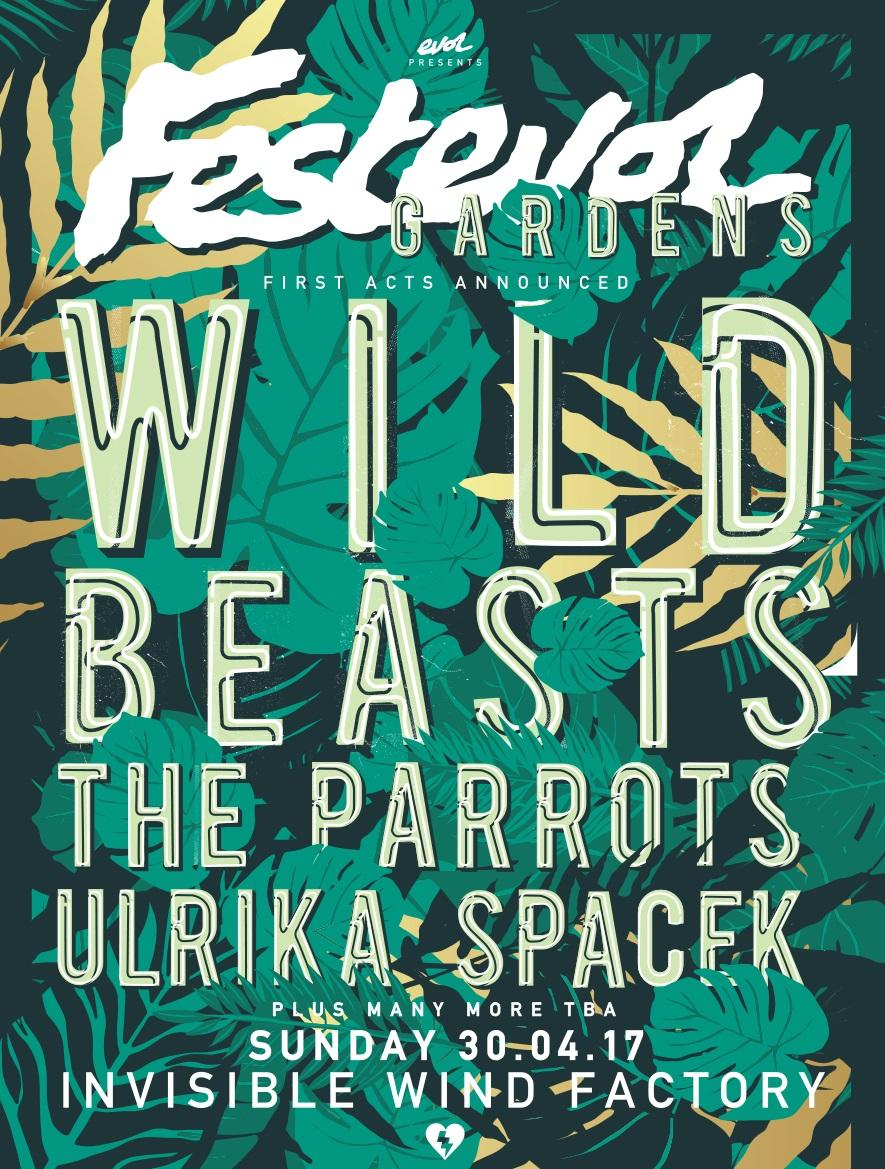 Festevol Gardens 2017 Tickets Invisible Wind Factory Liverpool Sun 30th April 2017 Lineup