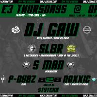 WA3 Collective £3 Thursdays: DJ Gaw / Sl8r / S man + more