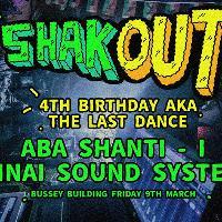 Shak Out - The Last Dance - Aba Shanti & Sinai Sound