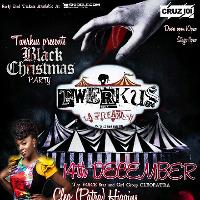 Twerkus black christmas party