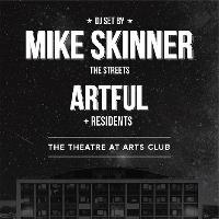 dot. Presents Mike Skinner (DJ Set) + Artful
