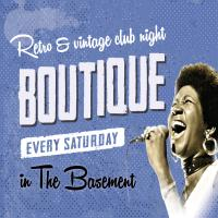 Boutique - Retro & Vintage club night