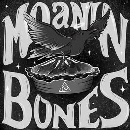 The Moanin Bones