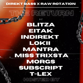 DireKt Bass x Raw Rotation: The Return