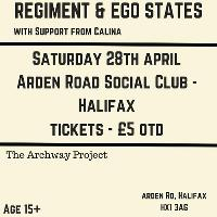 Regiment // Ego States // Calina // LIVE