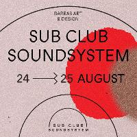 Sub Club SoundSystem 2019