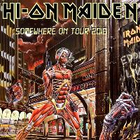 Hi-On Maiden (the Official Iron Maiden tribute) 2hr set