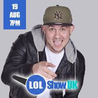 LOL Show UK - White Yardie | Will E | Judi Love