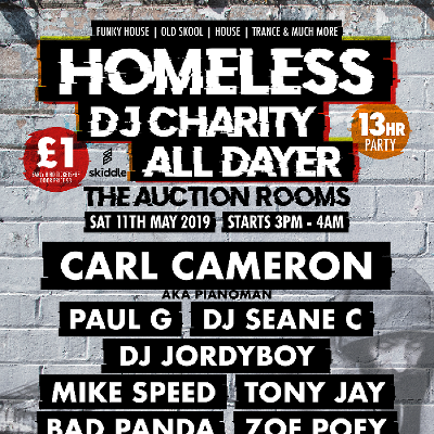 Homeless DJ Charity All Dayer Sat 11th May