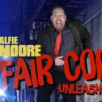 Alfie Moore: Fair Cop Unleashed