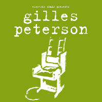 Electric Chair Presents...Gilles Peterson & Friends