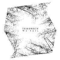 Tomorrow We Sail - Album Launch
