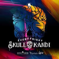 SkullKandi I Friday's   House of Smith, Florita's & Madame Koo