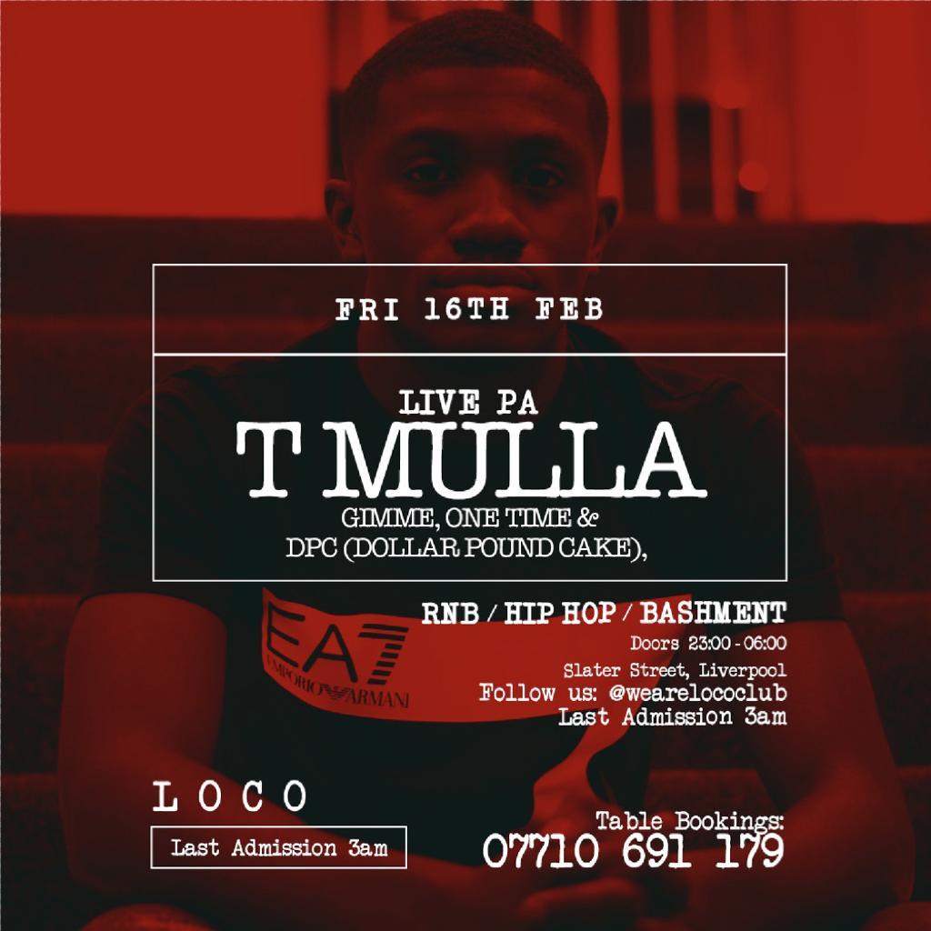 T Mulla Live At Loco