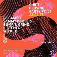 SHIFT Closing Party Part 1