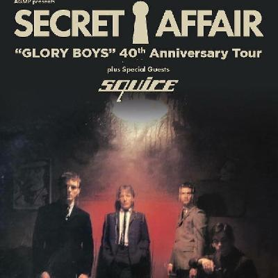 "Secret Affair ""Glory Boys"" 40th Anniversary Tour"
