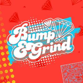 Bump & Grind: Get Ur Freak On - Halloween Special