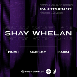 First Contact Presents: Shay Whelan