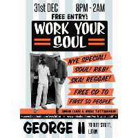 Work Your Soul- NYE Party! Vintage Soul, R&B, Ska and Reggae