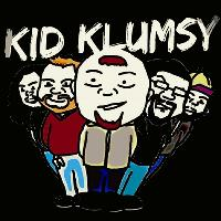 Kid Klumsy plus Media Whores and Sequence 369