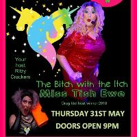 The Bitch with the Itch Tour hosted by Miss Tiss Ewe