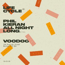 Life Cycles  Tickets   Voodoo Belfast    Tue 31st December 2019 Lineup