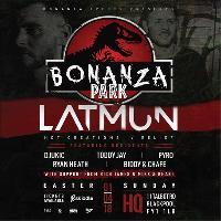 Bonanza Park w/ LATMUN