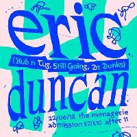 Belfast Music Club presents Eric Duncan (Rub n Tug, Still Going)