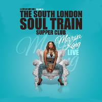 The South London Soul Train Supper Club with Marva King (Live)