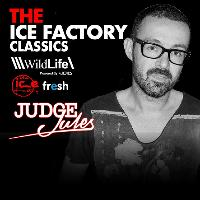 Ice Factory Classics -  Judge Jules