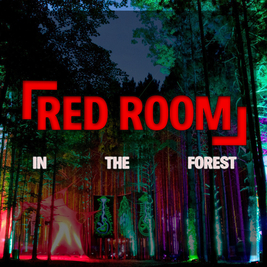 RED ROOM: In The Forest Festival