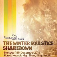 Matt Kendall Foundation Presents The Winter Soulstice Shakedown