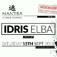 Mantra Presents - Idris Elba