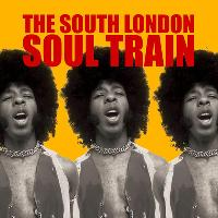 The South London Soul Train with Soul Grenades (Live) + More