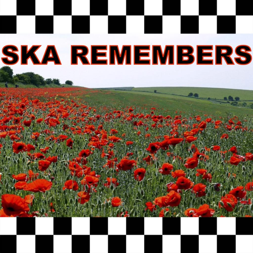 Ska Remembers