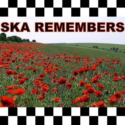 Ska Remembers