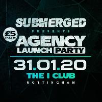 Submerged Presents Agency Launch Party