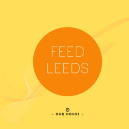 Our House Feed Leeds Fundraiser Event