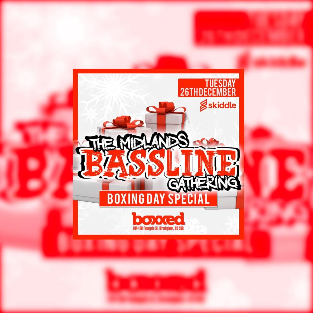 The Midlands Bassline Gathering Boxing Day