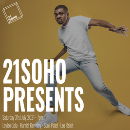 21Soho Presents... Loyiso Gola