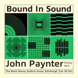 Bound In Sound presents John Paynter