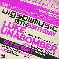 Jigsawmusic 15th Birthday with Luke Unabomber