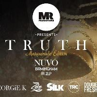 MR Promotions Presents Truth (Masquerade Editon)