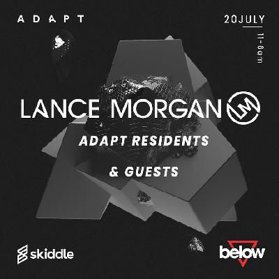 Adapt Presents Lance Morgan @ BELOW Leicester